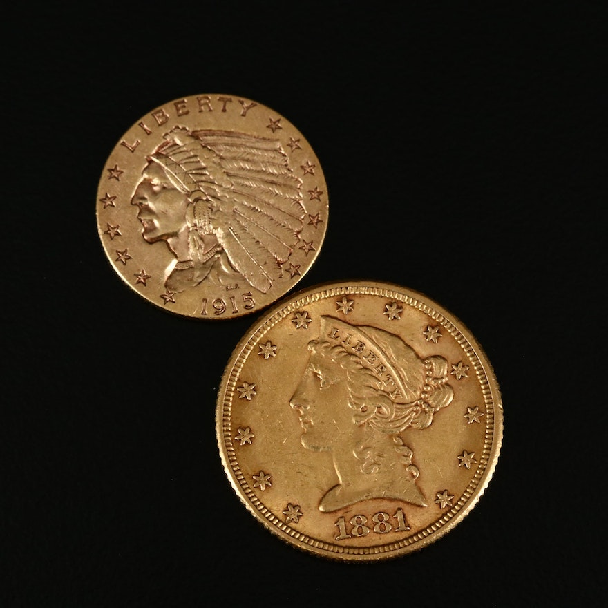 1881 Liberty $5 and 1915 Indian Head $2.50 Gold Coins