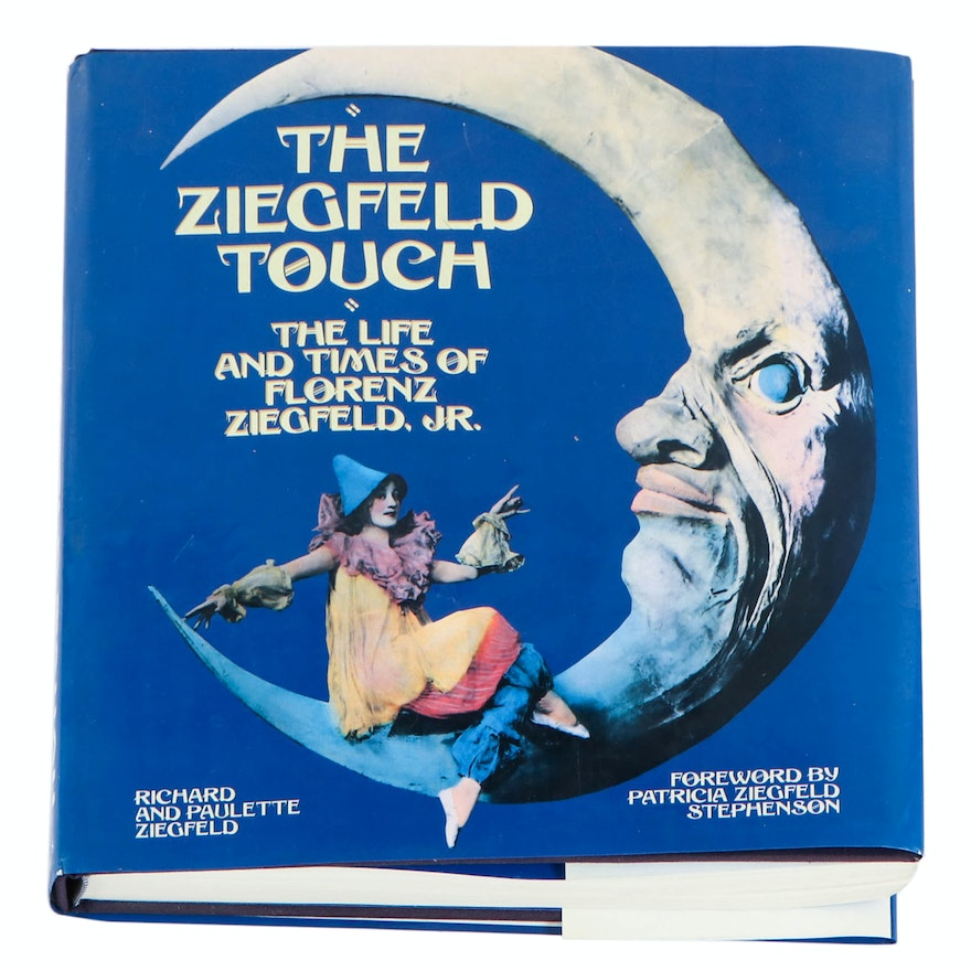 "Signed ""The Ziegfeld Touch: The Life and Times of Florenz Ziegfeld, Jr."""