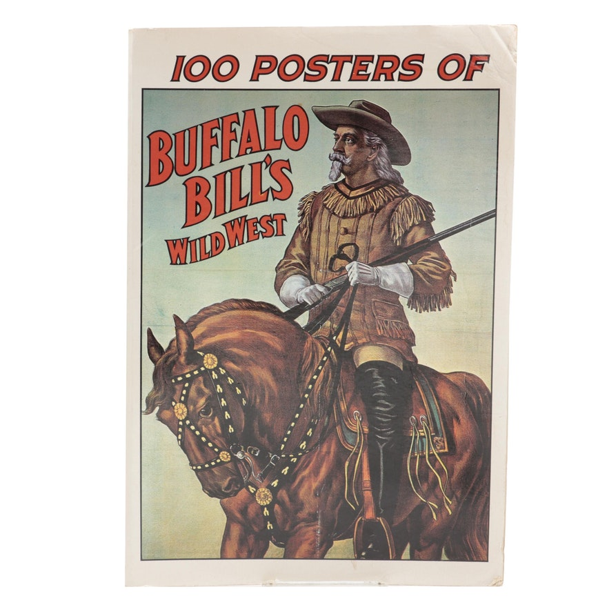 """First Edition """"100 Posters of Buffalo Bill's Wild West"""" by Jack Rennert, 1976"""