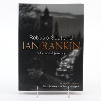 "Signed First Printing ""Rebus's Scotland: A Personal Journey"" by Ian Rankin, 2005"