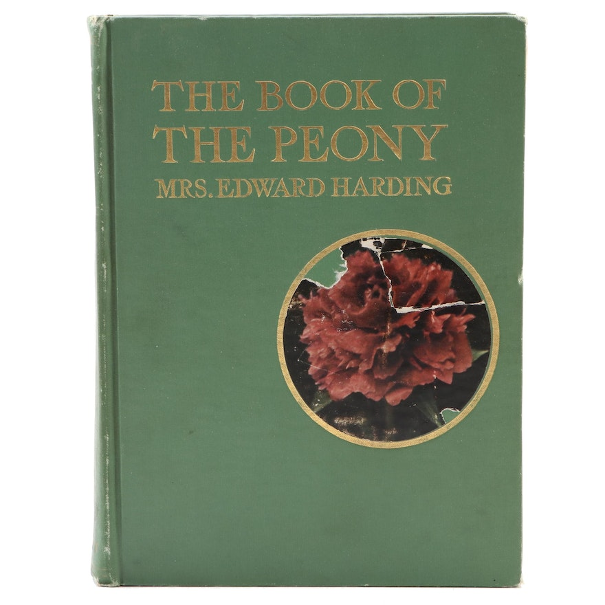 """First Edition """"The Book of the Peony"""" by Mrs. Edward Harding, 1917"""