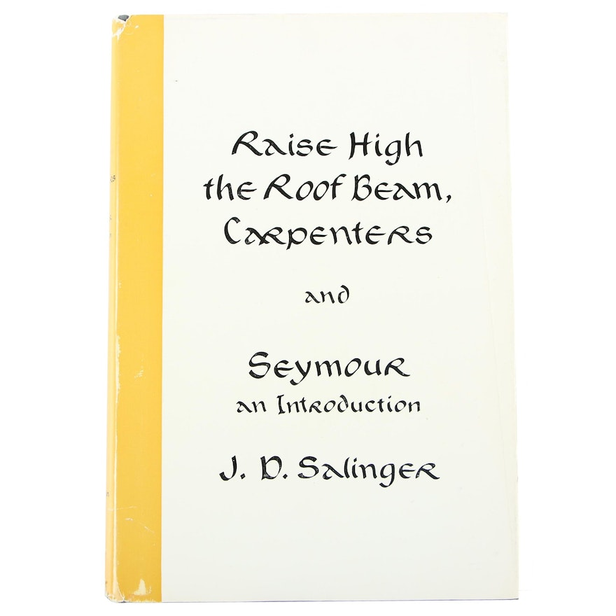 """First Edition """"Raise High the Roof Beam, Carpenters and Seymour"""" by Salinger"""