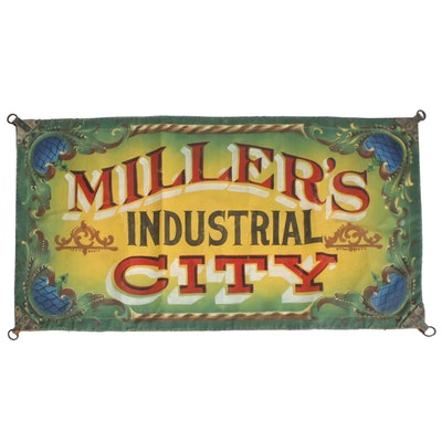 "1917 ""Miller's Industrial City"" Hand-Painted 1st Act Traveling Sideshow Banner"