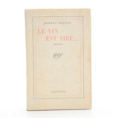 "Signed First Edition ""Le vin est tiré"" by Robert Desnos, 1943"