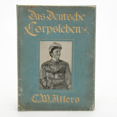 """Das Deutsche Corpsleben"" by F. Moldenhauer with Prints After C. W. Allers, 1902"