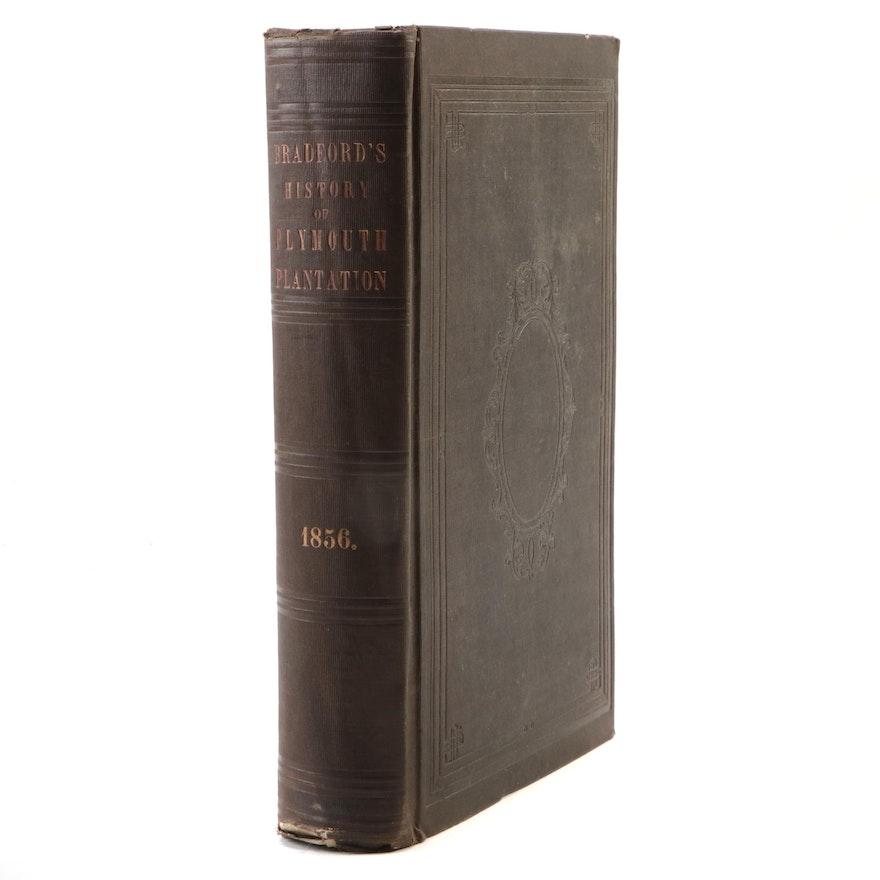 """History of Plymouth Plantation"" by William Bradford, 1856"