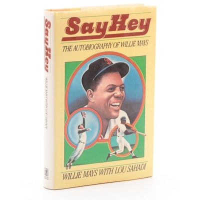 "Signed First Edition ""Say Hey: The Autobiography of Willie Mays,"" 1988"