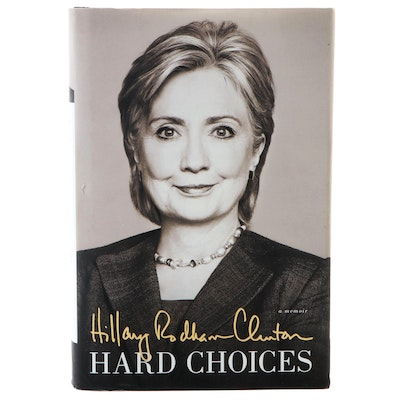 "Signed First Edition ""Hard Choices"" by Hillary Rodham Clinton with COA, 2014"