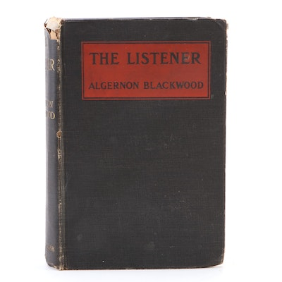 "First Edition ""The Listener and Other Stories"" by Algernon Blackwood, 1907"