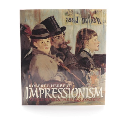 "First Edition ""Impressionism: Art, Leisure and Parisian Society"" by R. Herbert"