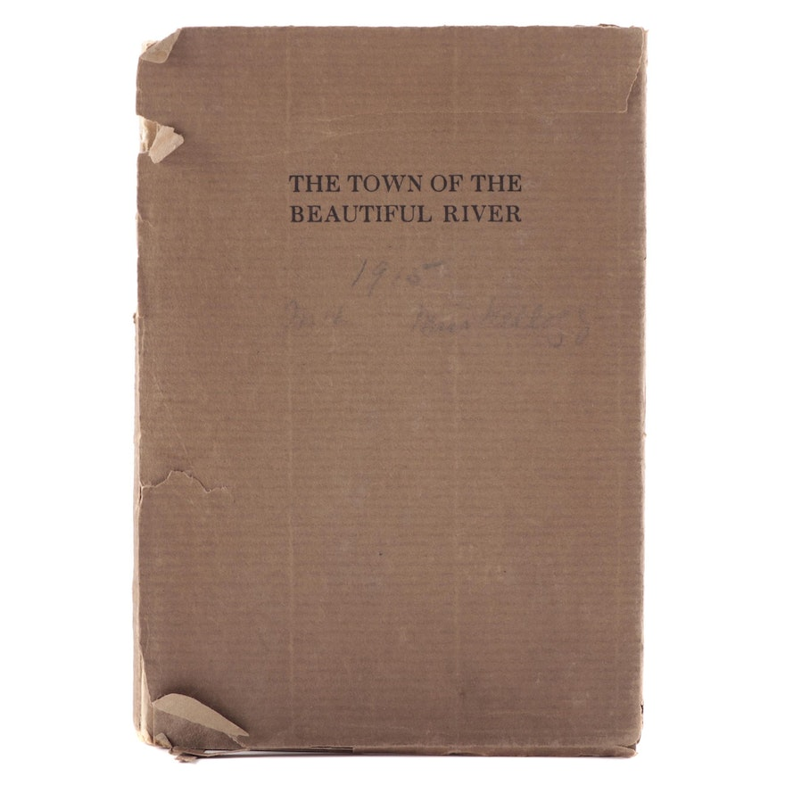 """""""The Town of the Beautiful River"""" with Etchings by E. T. Hurley, 1915"""