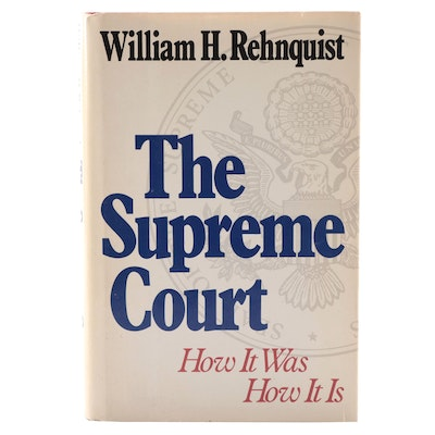 "William Rehnquist Signed First Edition ""The Supreme Court"""