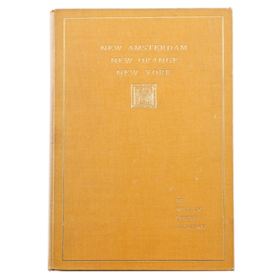 "Limited First Edition ""New Amsterdam New Orange New York"" by W. L. Andrews, 1897"