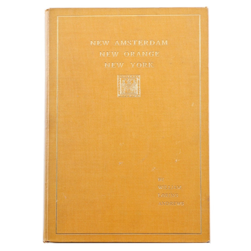 """Limited First Edition """"New Amsterdam New Orange New York"""" by W. L. Andrews, 1897"""