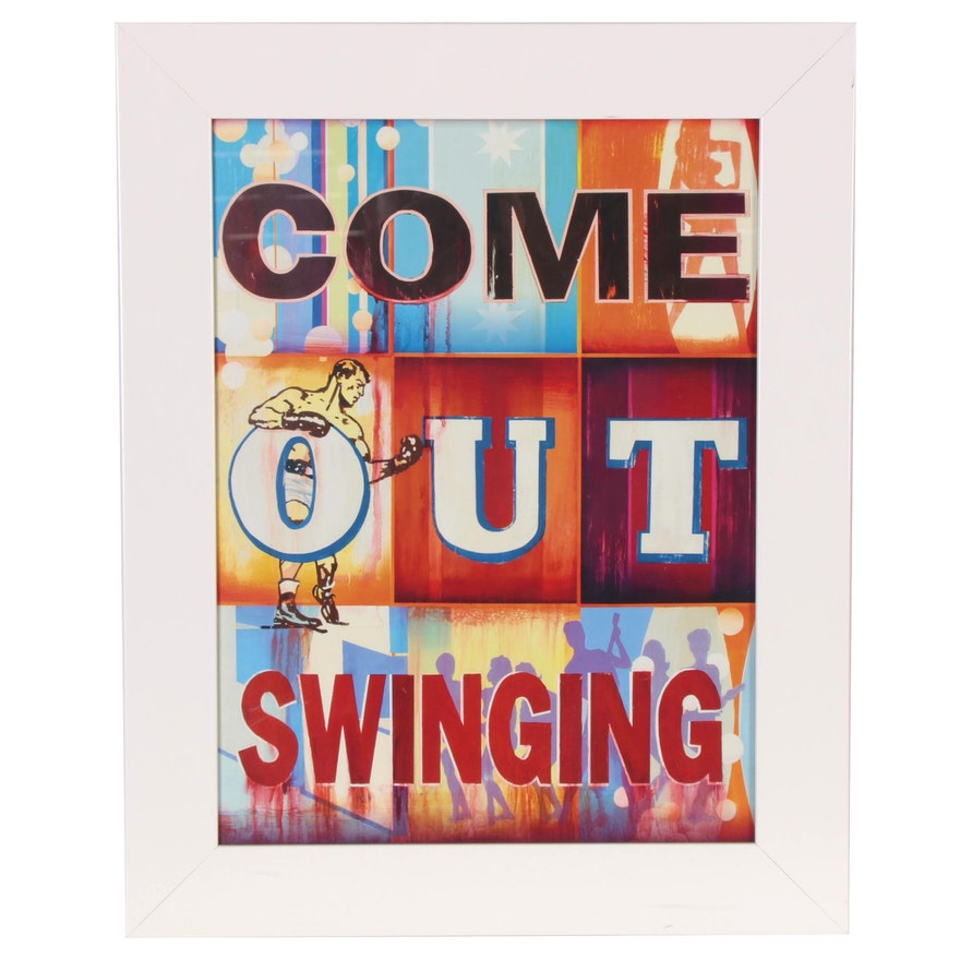 "Offset Lithograph after Mark Hobley ""Come Out Swinging"""