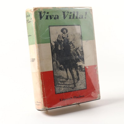 "Signed First Edition ""Viva Villa!"" by Edgcumb Pinchon with Dust Jacket, 1933"