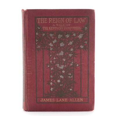 "First Edition ""The Reign of Law"" by James Lane Allen, 1900"