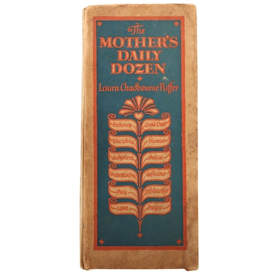 "First Edition ""The Mother's Daily Dozen"" by Laura Chadbourne Puffer, 1928"