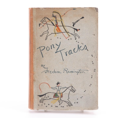 "Illustrated First Edition ""Pony Tracks"" by Frederic Remington, 1895"