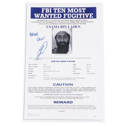"""Robert O'Neill Signed Usama Bin Laden """"Never Quit"""" FBI Wanted Poster, JSA COA"""