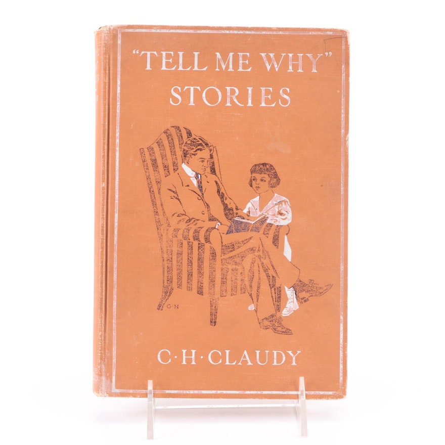 """Norman Rockwell Signed First Edition """"'Tell Me Why' Stories"""" by C. H. Claudy"""