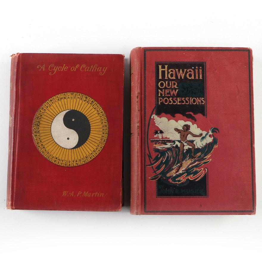 """A Cycle of Cathay"" by Martin and ""Hawaii, Our New Possessions,"" 1896, 1897"