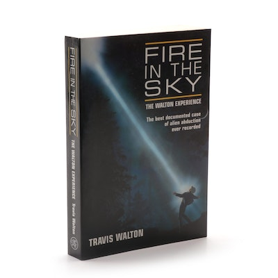 """Fire in the Sky: The Walton Experience"" by Travis Walton, 1997"