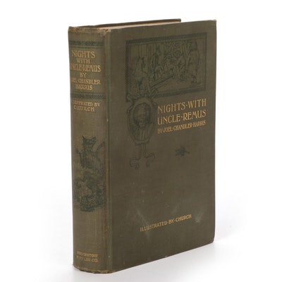 "1883 ""Nights with Uncle Remus"" by Joel Chandler Harris"