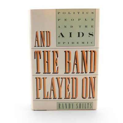 """And The Band Played On"" by Randy Shilts, 1987"