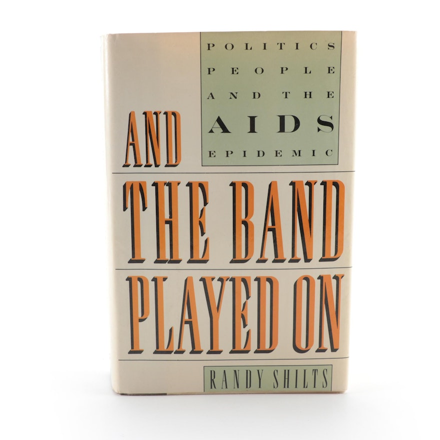 """""""And The Band Played On"""" by Randy Shilts, 1987"""