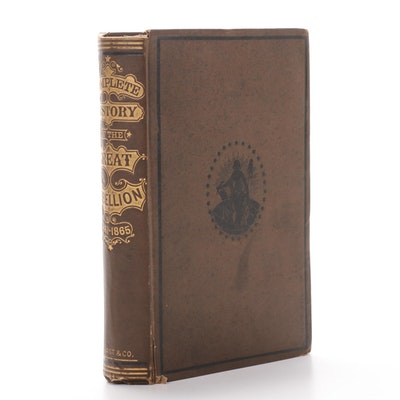 """""""A Complete History of the Great Rebellion"""" by James Moore, 1881"""