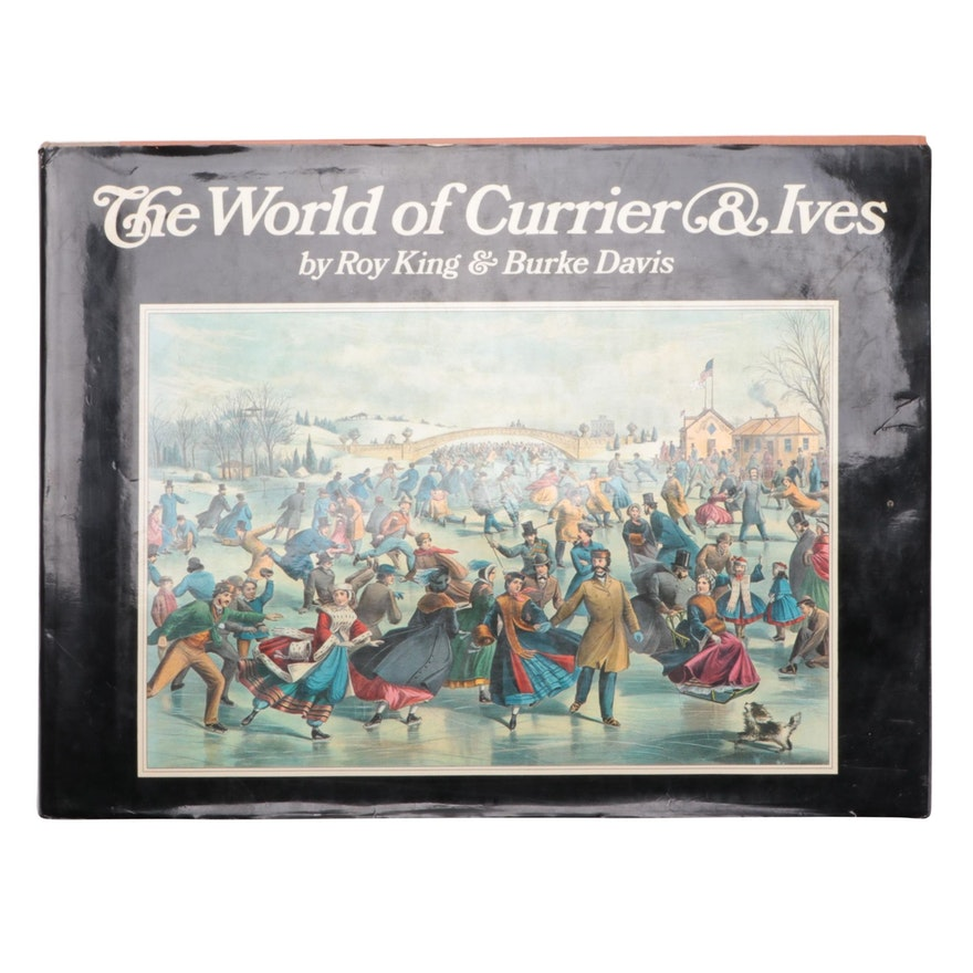 """The World of Currier & Ives"" by Roy King and Burke Davis, 1968"