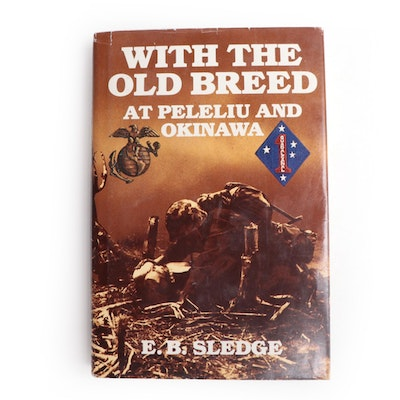 """Signed """"With the Old Breed at Peleliu and Okinawa"""" by E. B. Sledge, 1981"""