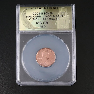ANACS Graded 2009 Token MS68 Red Dan Carr Lincoln Cent