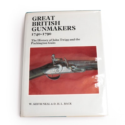 """Great British Gunmakers 1540–1740"" and ""Great British Gunmakers 1740–1790"""