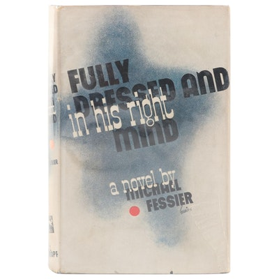 "Signed First Edition ""Fully Dressed and in His Right Mind"" by Michael Fessier"