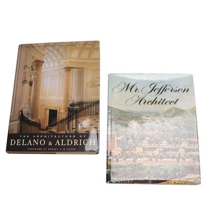 """""""Mr. Jefferson, Architect"""" and """"The Architecture of Delano and Aldrich"""""""