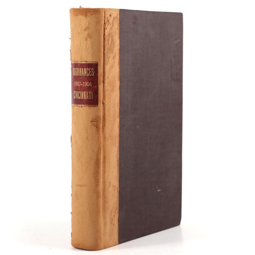 """General Ordinances of Cincinnati, 1887–1904"" Compiled by Edwin Henderson"