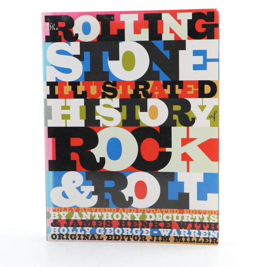 """The Rolling Stone Illustrated History of Rock and Roll"" Edited by A. DeCurtis"