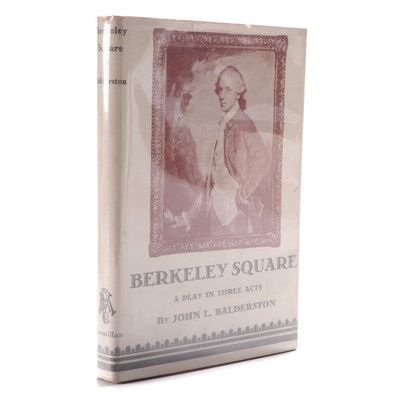 "Signed ""Berkeley Square"" by John L. Balderston with Dust Jacket, 1932"