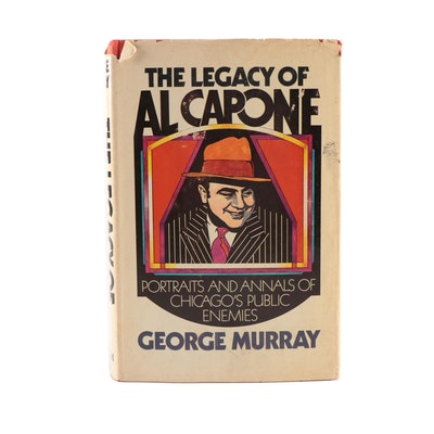 """The Legacy of Al Capone"" by George Murray with Dust Jacket, 1975"