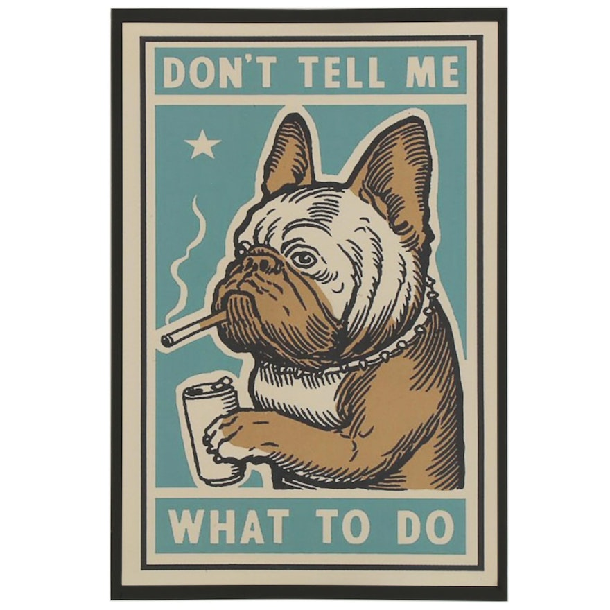 "Giclée after Ravi Zupa ""Don't Tell Me What To Do,"" 21st Century"