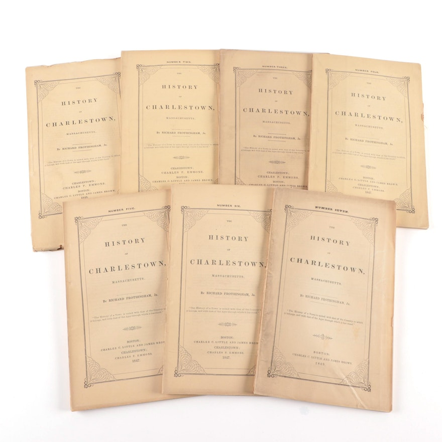 """Richard Frothingham's """"The History of Charlestown, Massachusetts"""" First Editions"""