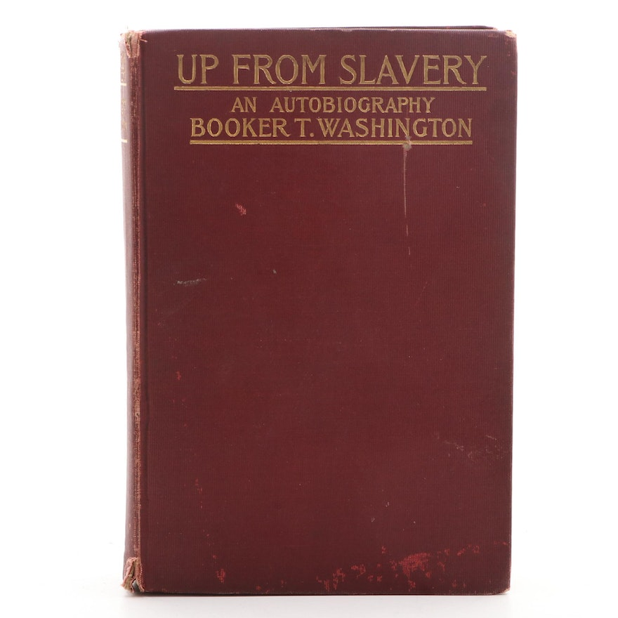 """First Edition """"Up from Slavery: An Autobiography"""" by Booker T. Washington, 1901"""