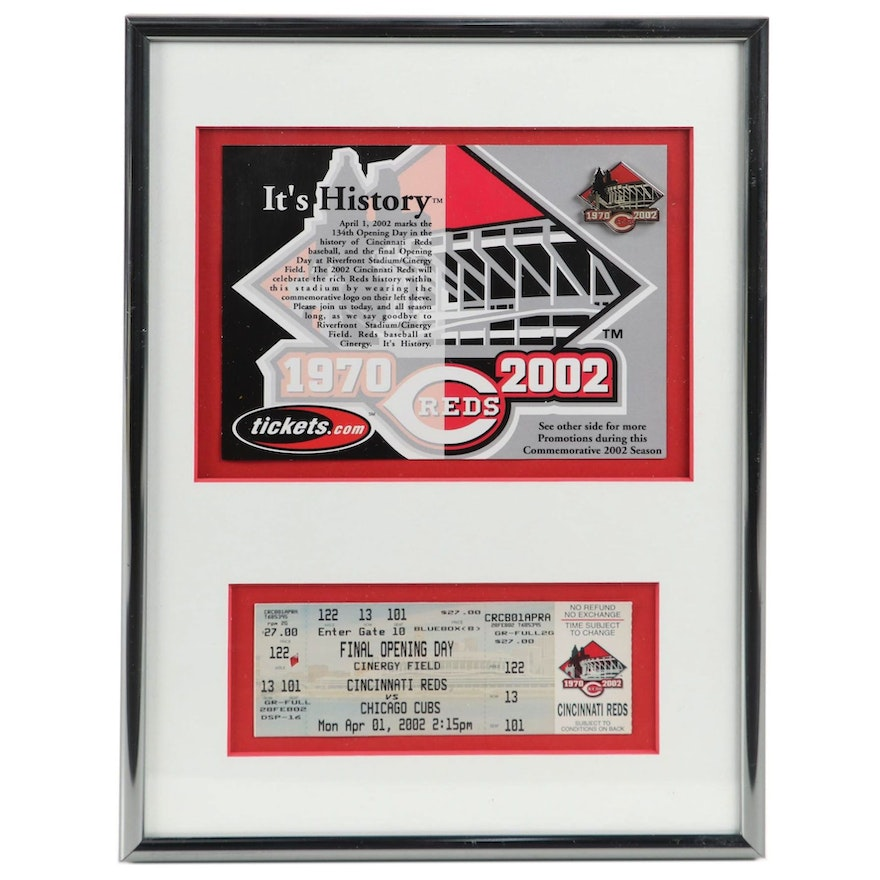 Framed Ticket and Pin From the Reds Final Opening Day at Riverfront Stadium