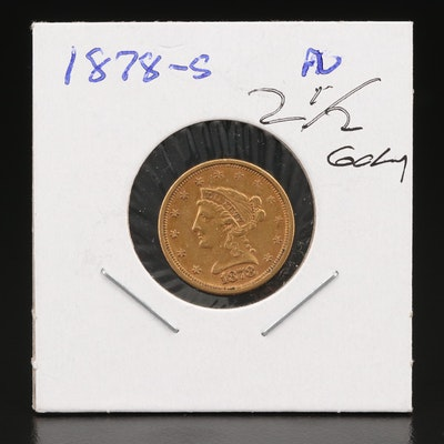 Low Mintage 1878-S Liberty Head $2.50 Gold Quarter Eagle