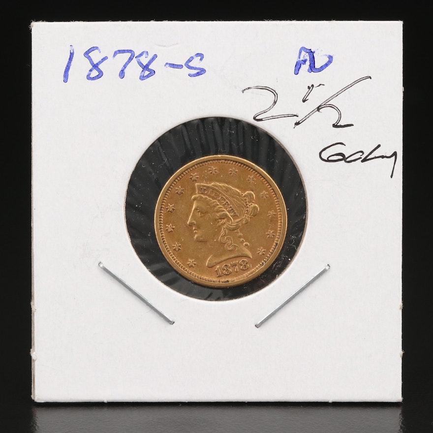Low Mintage 1878-S Liberty Head $2.50 Gold Quarter Eagle