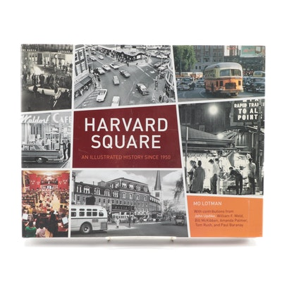 "First Edition ""Harvard Square: An Illustrated History Since 1950"" by Mo Lotman"