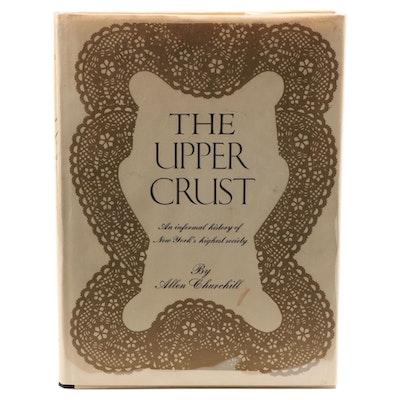 """""""The Upper Crust"""" by Allen Churchill, 1970"""