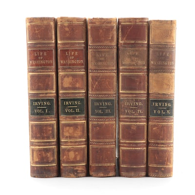 "Washington Irving, ""Life of George Washington"" Five Volume Set, 1855-1860"
